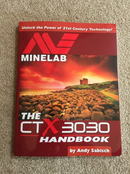 The Minelab CTX 3030 Handbook