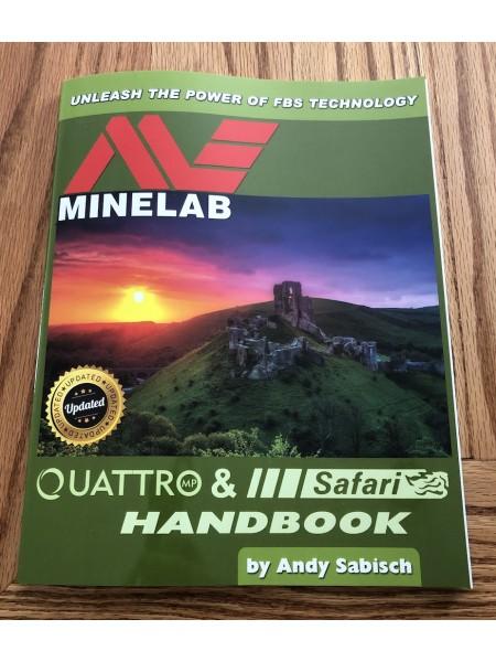 The Minelab Quattro and Safari Handbook